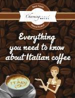 Italian Coffee: Everything U need to know is at hand! :) #coffee #italy #ebooks