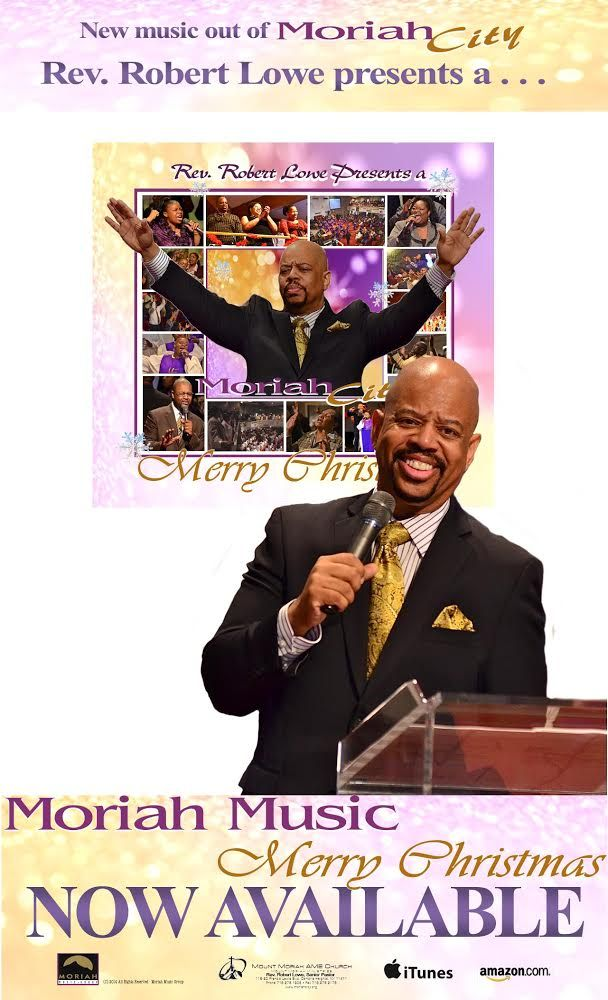 Rev. Robert Lowe Presents - A MORIAH MUSIC MERRY CHRISTMAS - Now Available   Tagged With: A Moriah Music Merry Christmas, Christmas Gospel, Rev. Robert Lowe