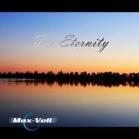 Max-Vell - The Eternity by Max-Vell on SoundCloud