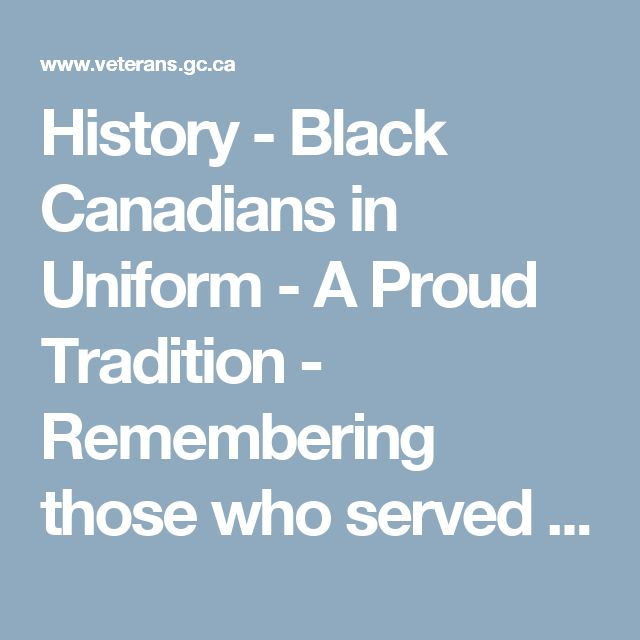 History - Black Canadians in Uniform - A Proud Tradition - Remembering those who served - Remembrance - Veterans Affairs Canada