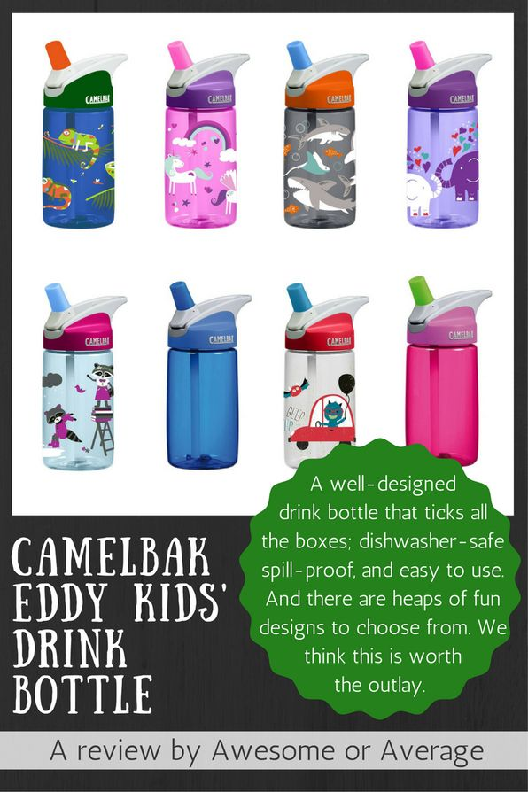 The Camelbak Eddy kids' drink bottle is well-designed and ticks all the boxes. It's spill-proof, dishwasher-safe and easy for little fingers to master. Kinda pricey but we think it's worth it.  Buy from Amazon: http://amzn.to/2deCqga (affiliate link)