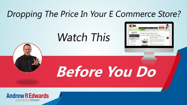 Ecommerce Marketing Strategy - Discover How Dropping Your Prices Affect Sales