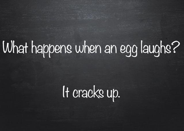 Egg Jokes! :)