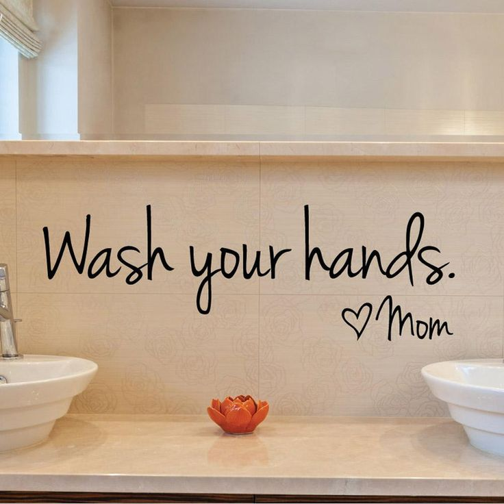 Wash Your Hands Love Mom - Waterproof Vinyl Decal For Your Bathroom | FREE SHIPPING