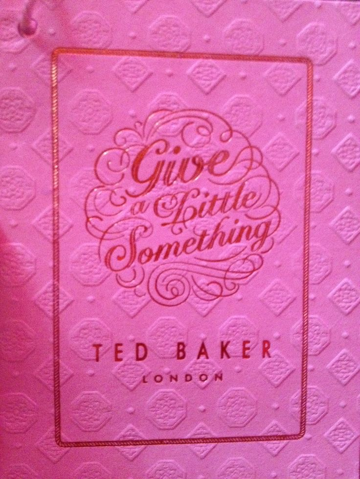Ted baker love it