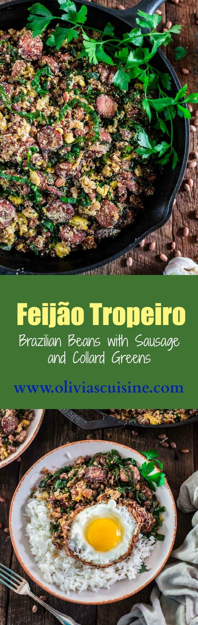Feijão Tropeiro (Brazilian Beans with Sausage and Collard Greens) | http://www.oliviascuisine.com | If you like Brazilian food, this one is for you: Feijão Tropeiro. A traditional dish from Minas Gerais, made with beans, bacon, sausage, collard greens, eggs and manioc flour.