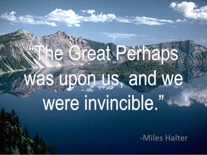 """Looking For Alaska Miles: """"The Great Perhaps Was Upon Us, And We Were Invincible"""