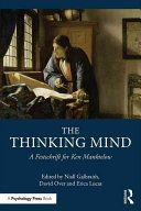 The thinking mind : a festschrift for Ken Manktelow / edited by Niall Galbraith, Erica Lucas and David E. Over