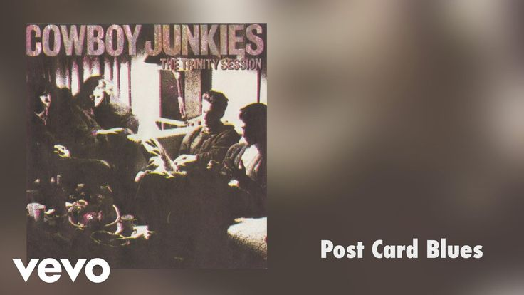 Cowboy Junkies - Postcard Blues (Audio)