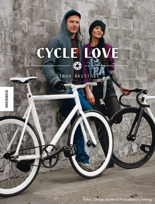 Cycle Love – mit Liebe zum Fahrrad: Buchempfehlung!