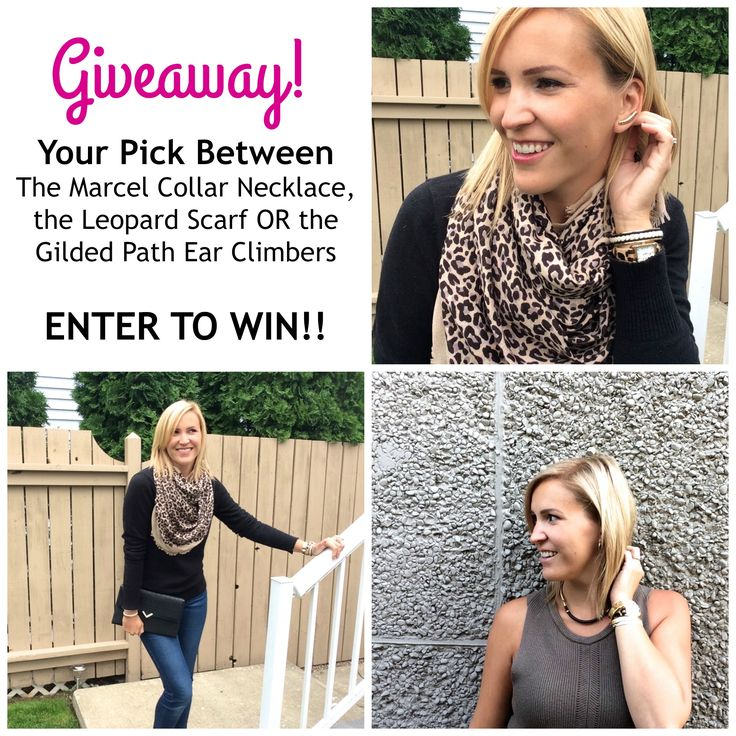 GIVEAWAY!! Enter to Win you pick - Leopard Scarf, Ear Climbers or the Marcel Collar Necklace!! Enter here - goo.gl/Dw9Gyi