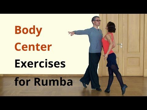 Body Center Exercises for Latin Dances / Rumba - YouTube