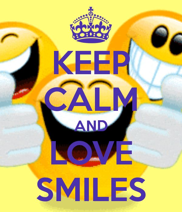 KEEP CALM AND LOVE SMILES