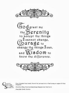 """Free Serenity Prayer Printable to honor my 86 year old Dad's 39 years in the GA - Gamblers Anonymous 12 Step Program I've made our  6"""" x 4"""" Serenity Prayer Digital Stamp a FREE Printable for personal use and for any fund raising which goes to a 12 Step Recovery Program. You can read his story on this link."""