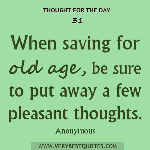 Daily Inspirational Thoughts Stunning 78 Best Quotes On Aging Images On Pinterest  Thoughts