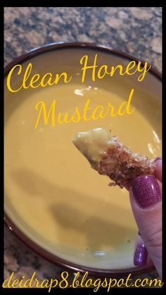 Homemade Honey Mustard           Ingredients:  4 tablespoons of plain Greek yogurt  2 tablespoons of yellow mustard  1 tsp of apple cider ...