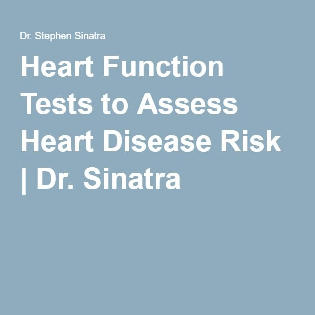 Heart Function Tests to Assess Heart Disease Risk | Dr. Sinatra