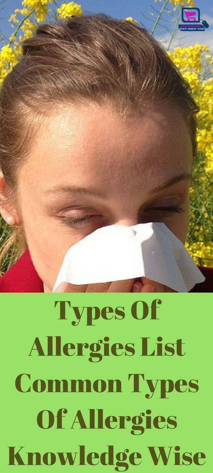 Types Of Allergies List – Common Types Of Allergies Knowledge Wise #typesofallergies #allergy #allergylist #foodallergy #allergiesremedies #allergiesingrass allergies remedies | allergies | allergies funny | allergies humor | allergies essential oils | EBL Food Allergies | Kids With Food Allergies | Allergies | Allergies, Asthma, Colds, and Flu | Allergies & Eczema | Allergies |