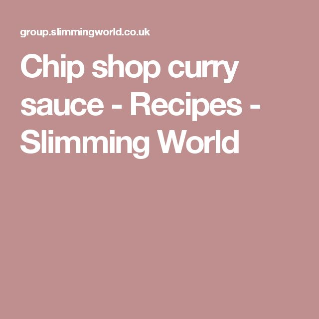 1000 Ideas About Slimming World Curry Sauce On Pinterest