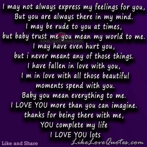 Expressing Feelings Quotes | I May Not Always Express My Feelings For You Stuff Pinterest