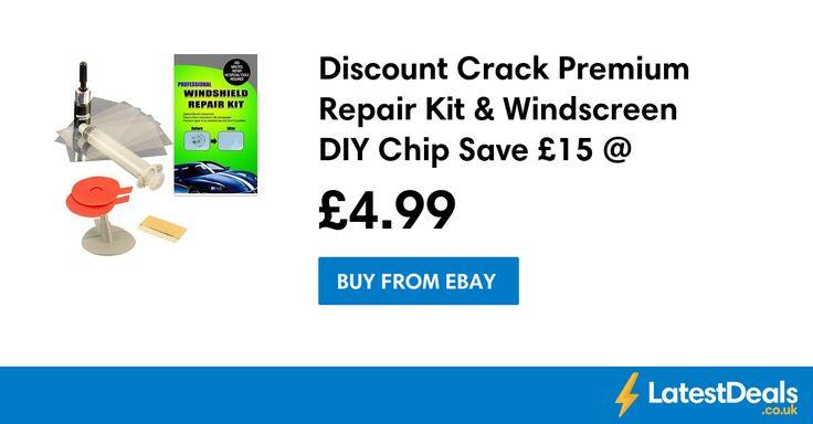 Discount Crack Premium Repair Kit & Windscreen DIY Chip Save £15 @ Ebay, £4.99 at ebay