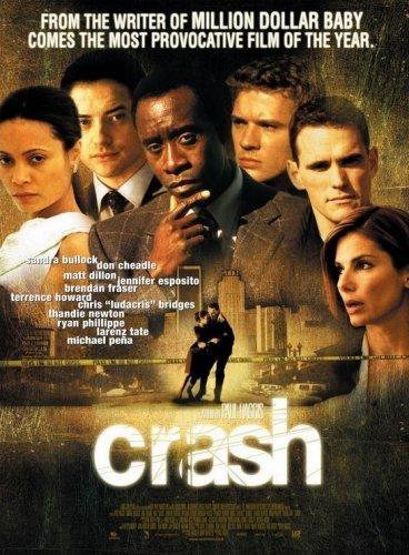 Crash.  Great film.