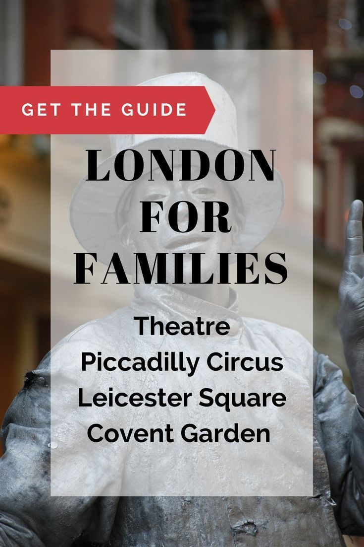 The West End London things to do on a family travel budget. The London for Families City Guide  offers free and cheap London things to do near The West End. Leicester Square Gardens, Theatreland walking tour, Covent Garden Street Market, discount theatre tickets.