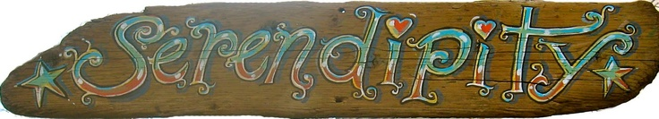 hand painted driftwood sign serendipity cool lettering