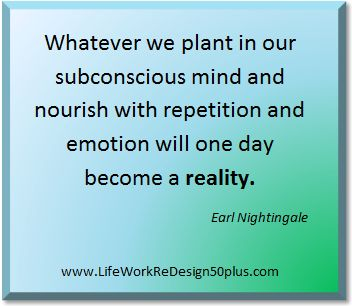 http://www.lifeworkredesign50plus.com ... choose your thoughts wisely as they define your life. #earlnightingale #quotes #attraction