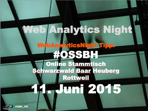 @IrisWeinCon guess what! #OSSBH was live on stage at #WAN_STR earlier yesterday ;-)