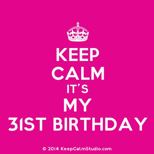 Today Its my 31st birthbay!!! Trying to stay cool