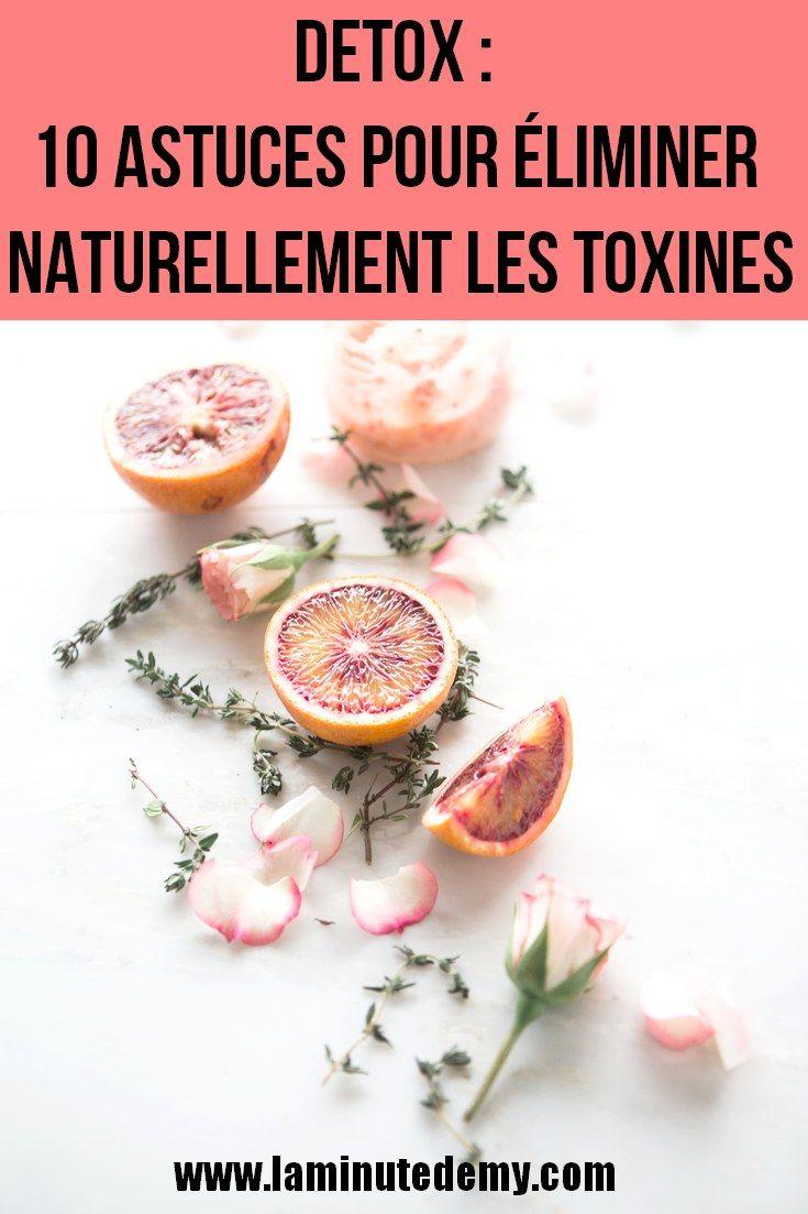 DETOX : 10 astuces pour éliminer naturellement les toxines