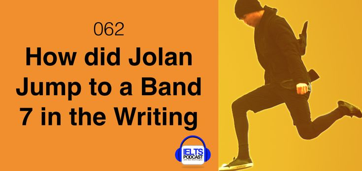 IELTS Success story: 062 How did Jolan Jump to a Band 7 in the Writing  https://www.ieltspodcast.com/student-stories/062-jolan-jump-band-7-writing/?utm_content=buffer165d8&utm_medium=social&utm_source=pinterest.com&utm_campaign=buffer