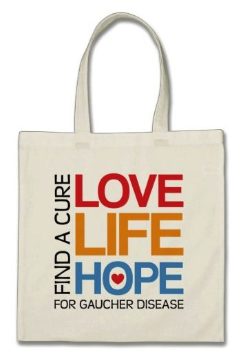 Love Life Hope - find a cure for Gaucher disease. Awareness tote bag.