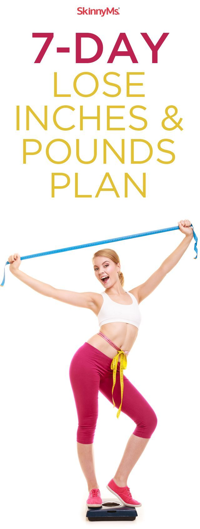 7-Day Lose Inches & Pounds Workout Plan #skinnyms