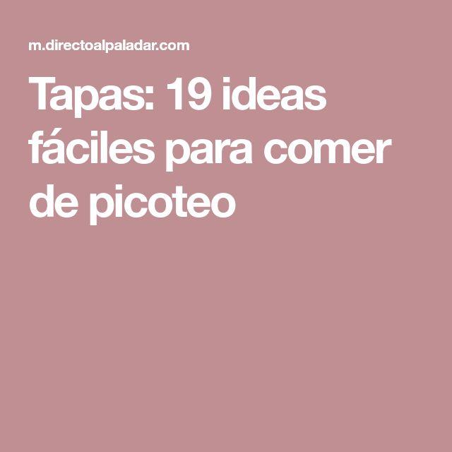Tapas: 19 ideas fáciles para comer de picoteo