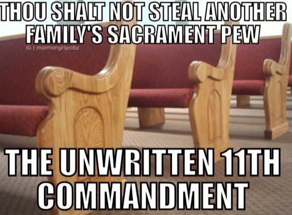 """Mormon problems.... Probably all religions!! hahaha!!! This dates way back (Mormons never did this) to when people would pay """"pew rent"""". The church would get the money but you could ALWAYS have your seat!!"""