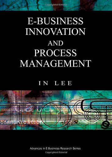 I'm selling E-Business Innovation and Process Management by In Lee - $15.00 #onselz
