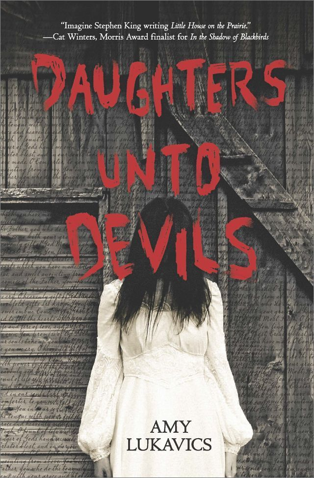 Daughters Unto Devils: Stephen King meets Laura Ingalls Wilder in this…