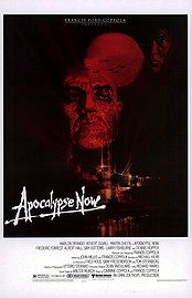 Apocalypse Now - also check out Hearts of Darkness, about the making of this film