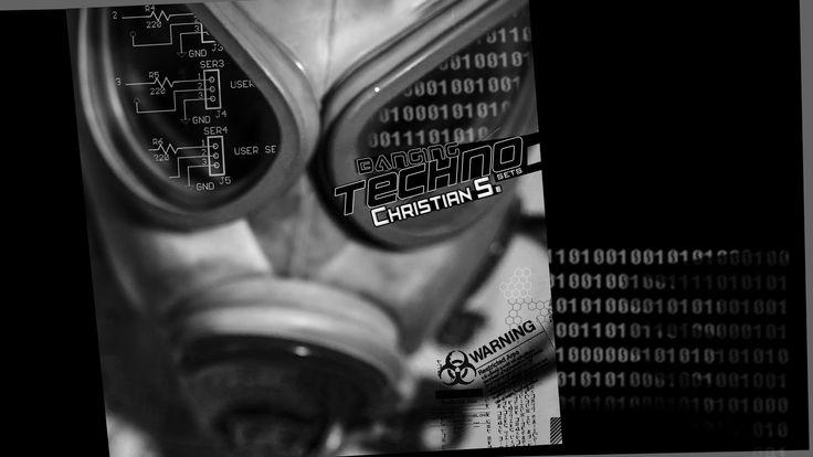 Banging Techno sets.110 - Christian S.