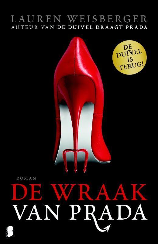 Net verschenen en te downloaden via de #BrunaTablisto kiosk: De wraak van Prada, opvolger van De duivel draagt Prada. De duivel is terug!