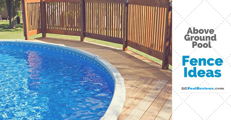 Above ground pool fence ideas ground pools fences and for Above ground pool privacy ideas