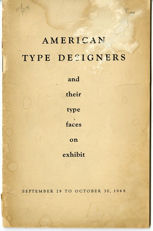 American Type Designers - Pretty neat to see who made some of the typefaces you see today still being used from 1948.