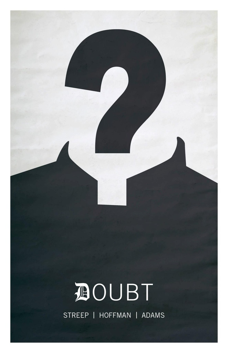 Poster design questions - Doubt 2008 A Catholic School Principal Questions A Priest S Ambiguous Relationship With A Troubled