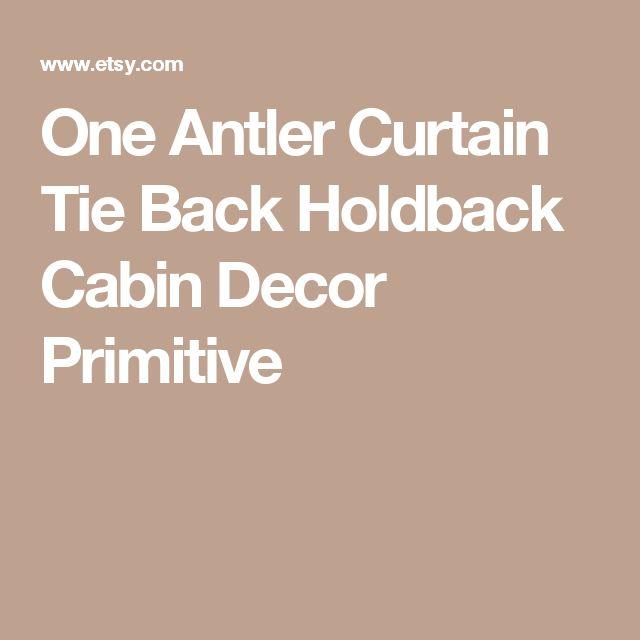 One Antler Curtain Tie Back Holdback Cabin Decor Primitive