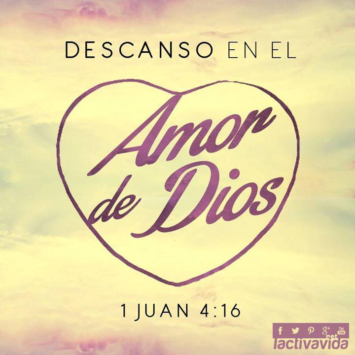1 Juan 4:16 Y nosotros hemos conocido y creído el amor que Dios tiene para con nosotros. Dios es amor; y el que permanece en amor, permanece en Dios, y Dios en él. ♔