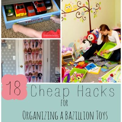 18 Cheap Hacks for Organizing a Bazillion Toys
