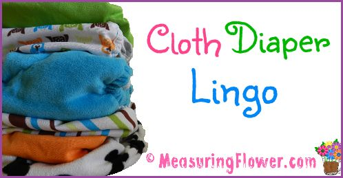 Cloth Diaper Lingo