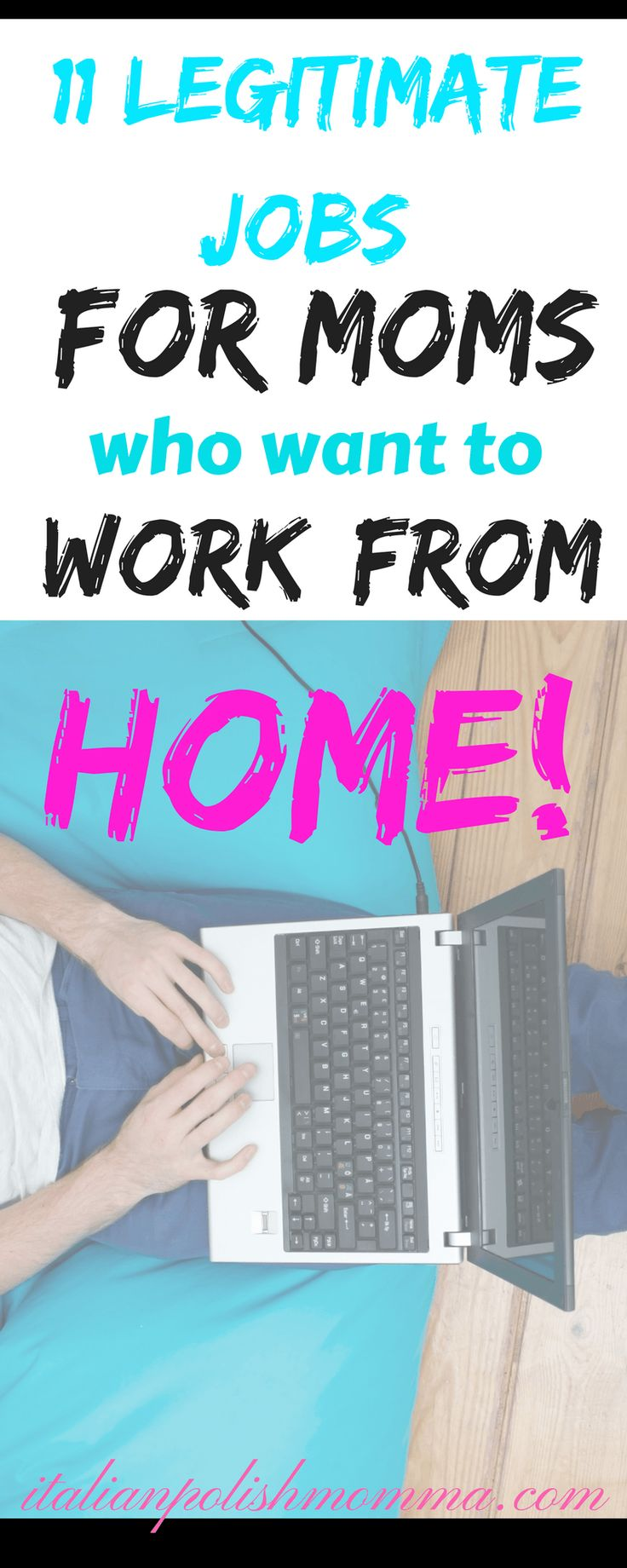 Are you a mom looking for a legitimate work from home job? Check out these 11 jobs that you can work from home and make great money and still be home to raise your kids!
